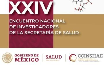 XXIV Encuentro Nacional de Investigadores de la Secretaría de Salud.