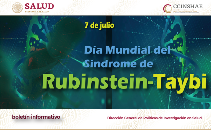Boletín informativo CCINSHAE, lunes 2 julio 2019 (Día Mundial del Síndrome de Rubinstein-Taybi)