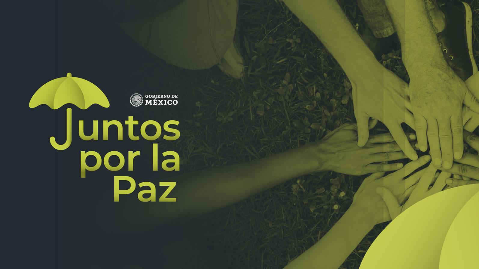 """Estrategia Nacional de Prevención de Adicciones """"Juntos por la paz"""""""