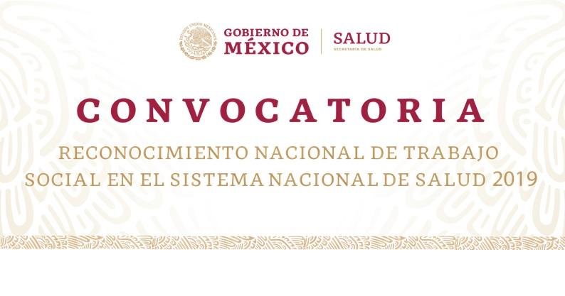 Imagen con titulo de Convocatoria - Reconocimiento Nacional de Trabajo Social en el Sistema Nacional de Salud 2019