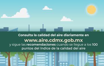 Sigue las recomendaciones cuando se llegue a los 100 puntos del índice de la calidad del aire.
