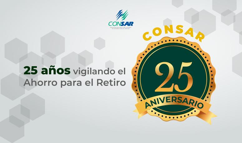 CONSAR, 25 años vigilando el Ahorro para el Retiro