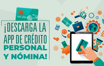 ¡Descarga la app de crédito personal y nómina!