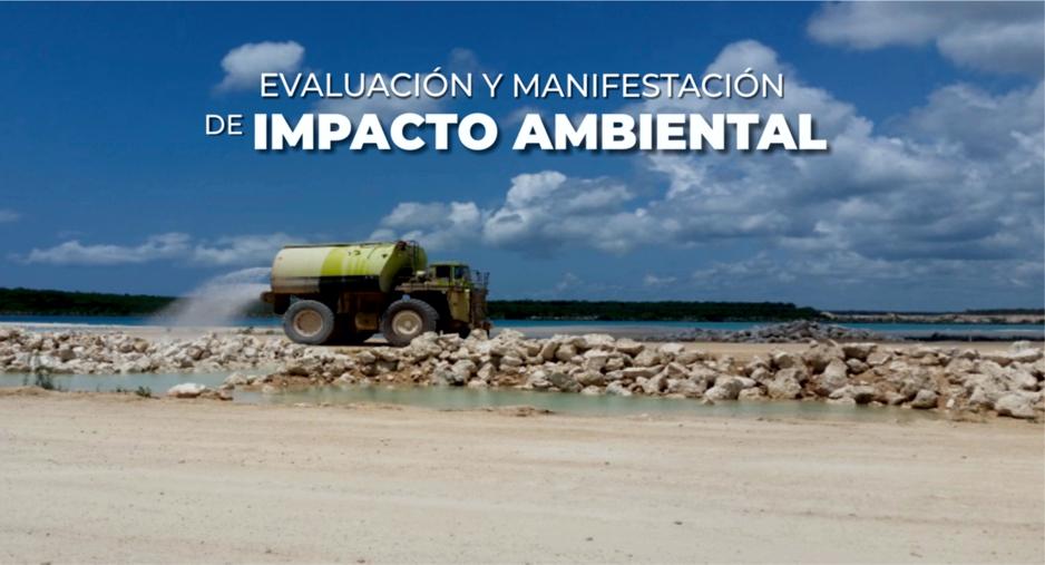 Manifestación de Impacto Ambiental (MIA)