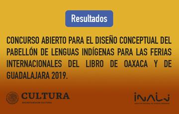 Concurso abierto para el diseño conceptual del Pabellón de Lenguas Indígenas para las Ferias Internacionales del Libro de Oaxaca y de Guadalajara 2019