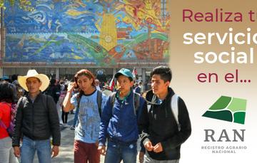Imagen para invitar a los alumnos a realizar su servicio social en el Registro Agrario Nacional (RAN).