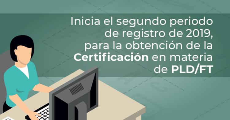 ¿Quieres certificarte en materia de PLD/FT ante la CNBV?