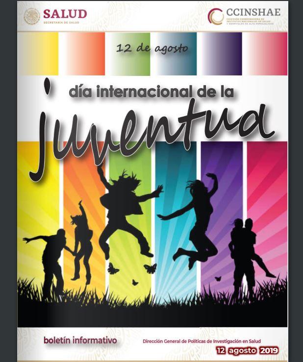 Boletín informativo CCINSHAE, lunes 12 de Agosto 2019 )Día Internacional de la juventud)