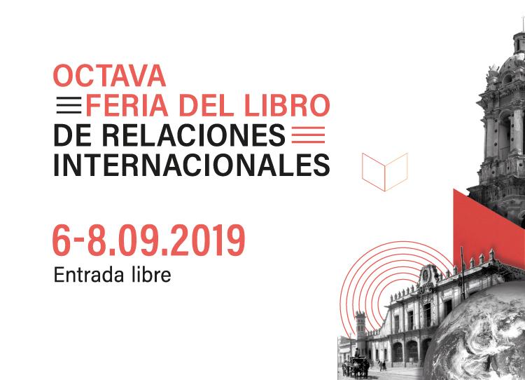 Octava Feria del Libro de Relaciones Internacionales
