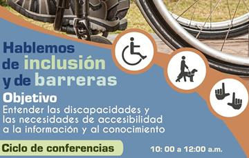 Hablemos de inclusión y de barreras