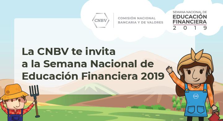 CNBV participa en la Semana Nacional de Educación Financiera 2019