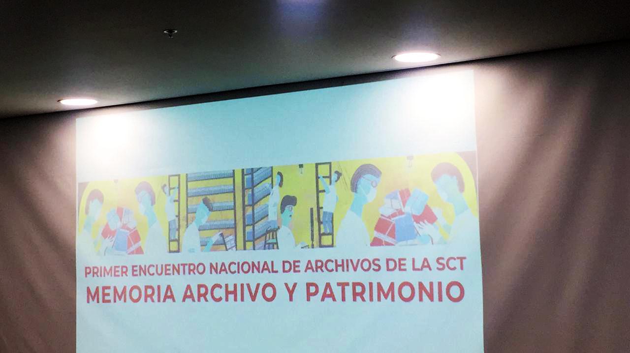 Imagen de fondo que dice Primer Encuentro Nacional de Archivos de la SCT