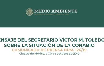 MENSAJE DEL SECRETARIO VÍCTOR M. TOLEDO SOBRE LA SITUACIÓN DE LA CONABIO
