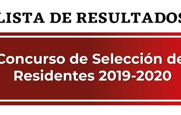 Lista de Resultados Concurso de Selección de Residentes 2019-2019