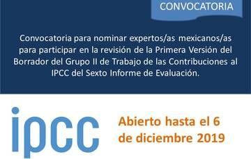 Convocatoria para nominar expertos/as mexicanos/as para participar en la revisión de la Primera Versión del Borrador del Grupo II de Trabajo de las Contribuciones al IPCC del Sexto Informe de Evaluación.