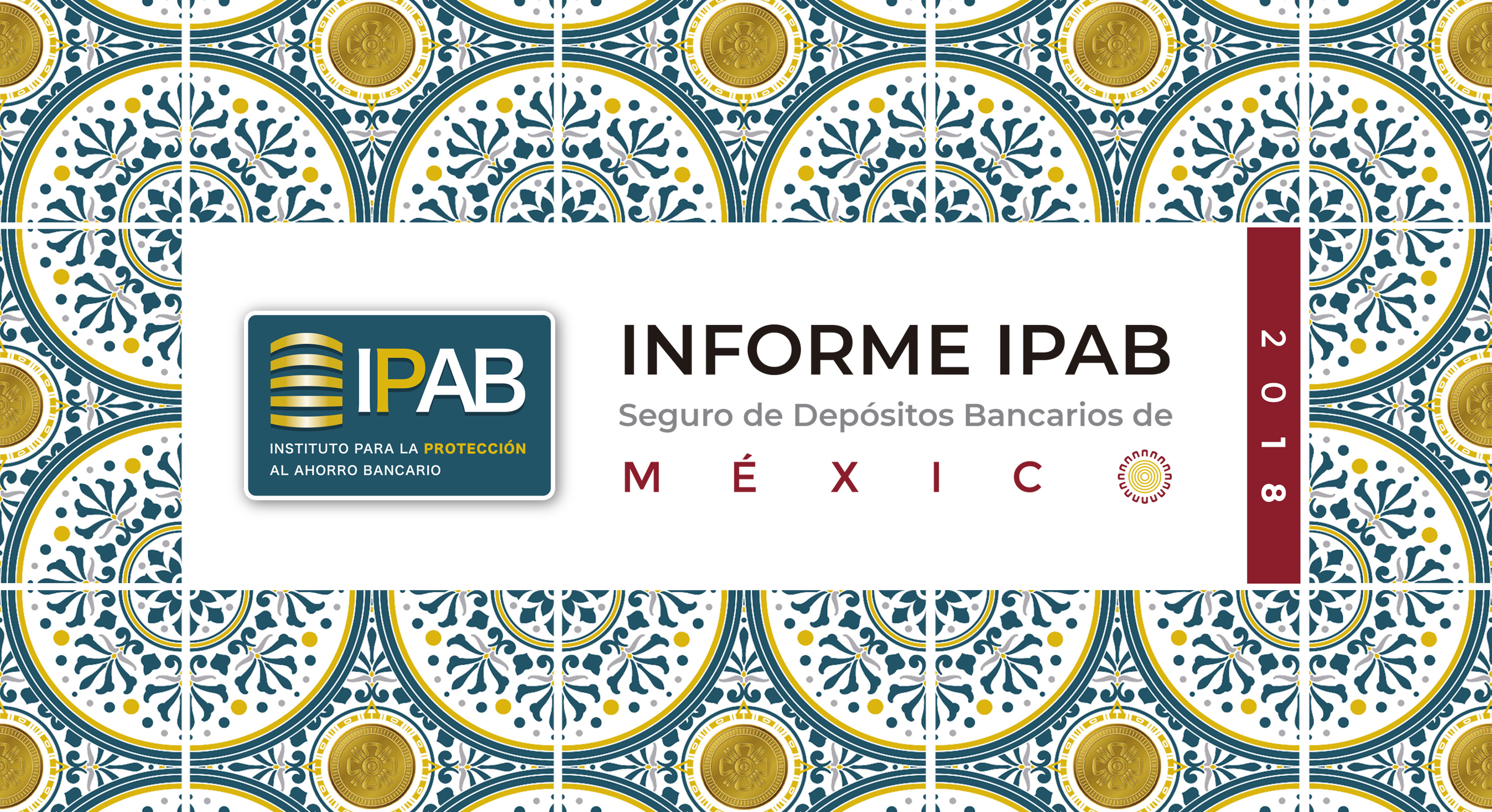 Informe IPAB Seguro de Depósitos Bancarios de México 2018.