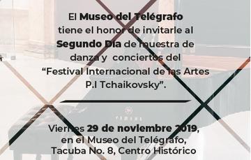 """Festival Internacional de las Artes P.I Tchaikovsky"", Segundo Día"