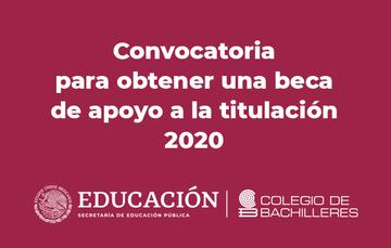 Convocatoria de becas de apoyo a la Titulación 2020