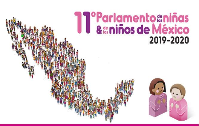 El 11° Parlamento de las Niñas y los Niños de México