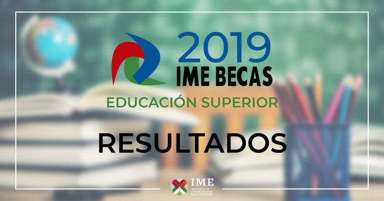 Resultados IME Becas Educación Superior