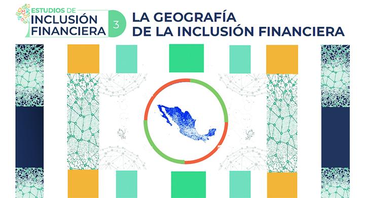 La geografía de la inclusión financiera