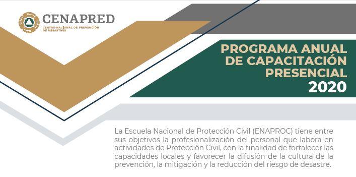 Los cursos están dirigidos a personal que labora en actividades relacionadas a Protección Civil