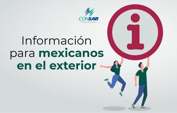 Información para mexicanos en el exterior