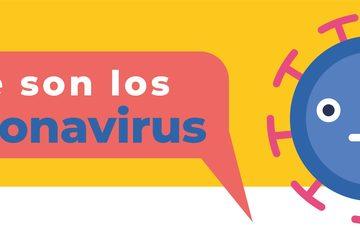 ¿Qué es el coronavirus? ¡Infórmate!