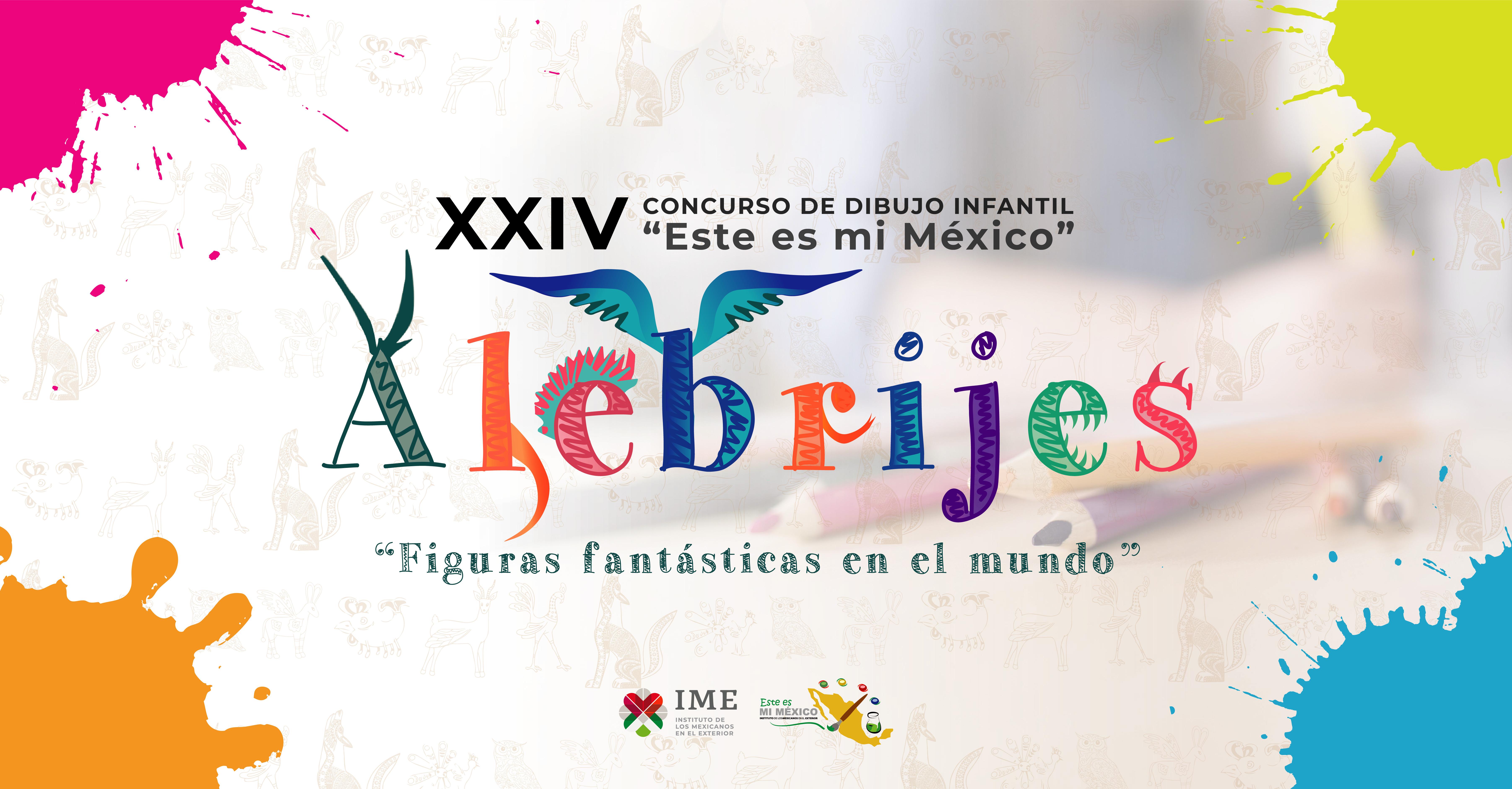 """XXIV Concurso de Dibujo Infantil """"Este es mi México"""""""