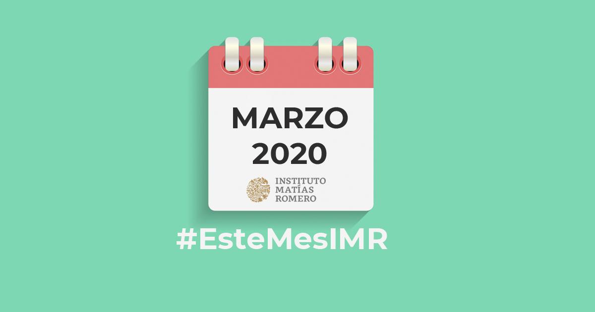 Este mes en el IMR -marzo 2020