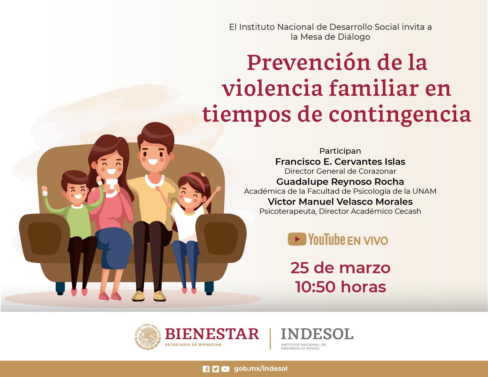 Mesa de Diálogo: Prevención de la violencia familiar en tiempos de contingencia, youtube en vivo, 25 de marzo, 10:50 horas