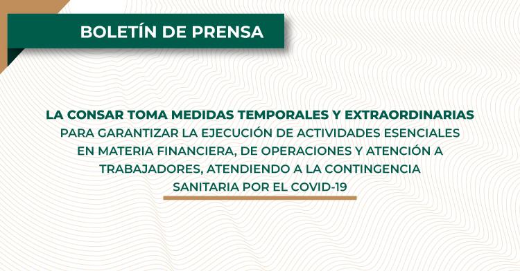 Medidas temporales y extraordinarias para garantizar la ejecución de actividades esenciales en materia financiera, de operaciones y atención a trabajadores
