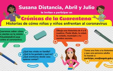 """Abril, Julio y Susana Distancia presentan la Convocatoria """"Crónicas de la Cuarentena"""" para niñas y niños."""