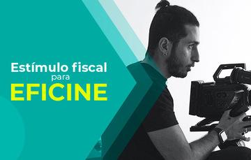 Estímulo fiscal para EFICINE