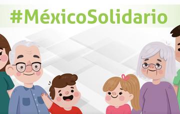 #MéxicoSolidario