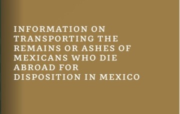 The Ministry of Foreign Affairs presents the Guide for Transporting the Remains or Ashes of Mexicans Who Die Abroad