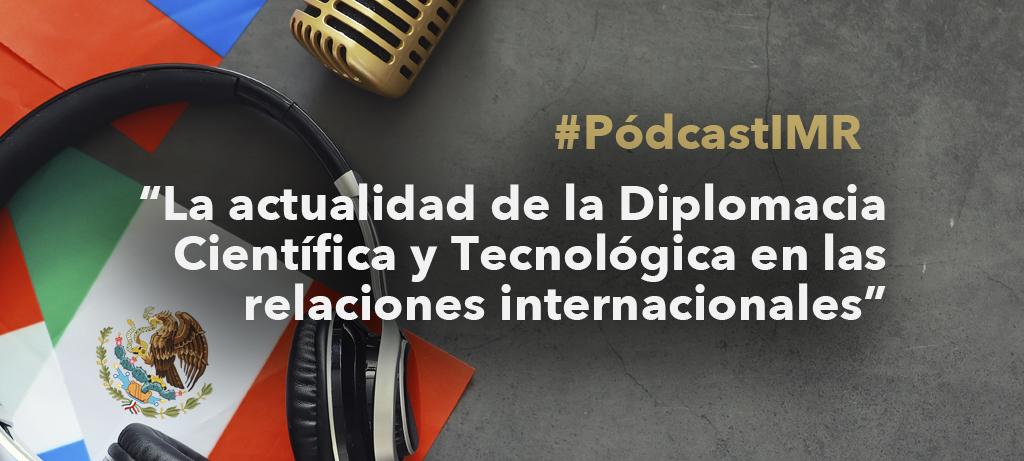"""Programa de radio """"La actualidad de la Diplomacia Científica y Tecnológica en las relaciones internacionales"""""""