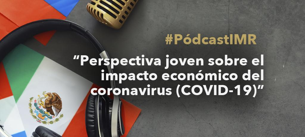 """Programa de radio """"Perspectiva joven sobre el impacto económico del coronavirus (COVID-19)"""""""