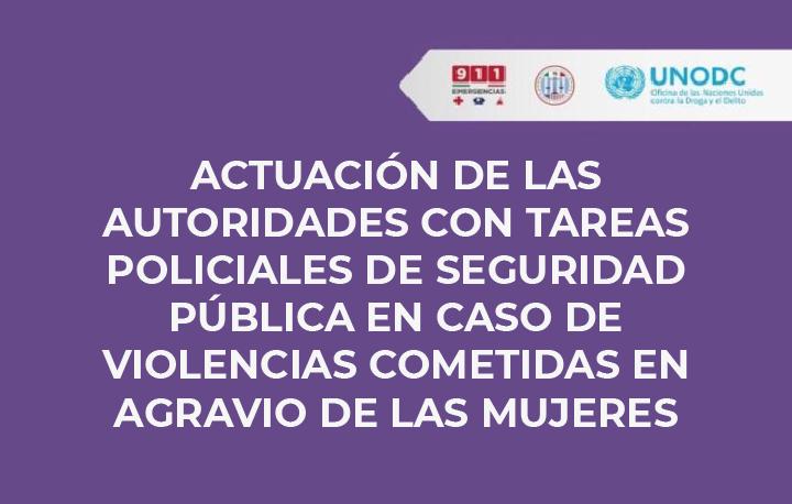 Banner Actuación de las Autoridades con tareas policiales de seguridad pública en caso de violencias cometidas en agravio de las mujeres.