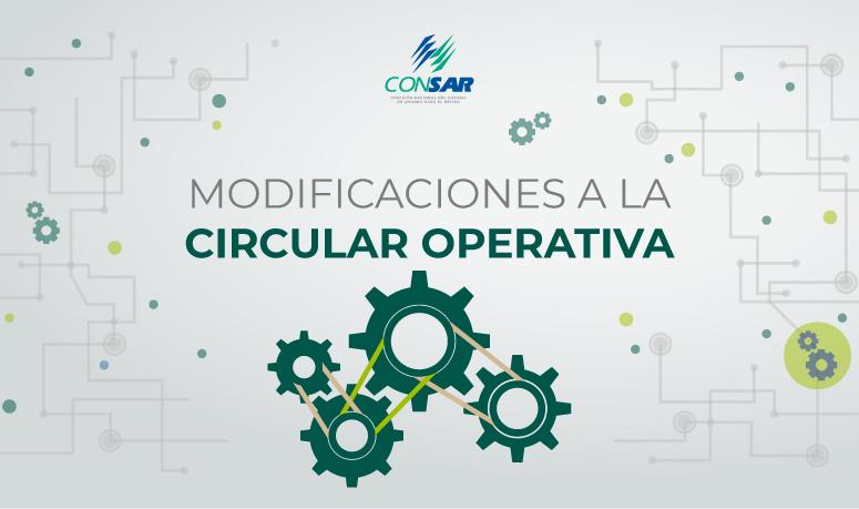 Modificaciones a la Circular Operativa simplifican diversos trámites en el SAR en beneficio de los trabajadores.
