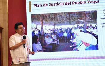 Plan de Justicia del Pueblo Yaqui, un acto de reivindicación histórica