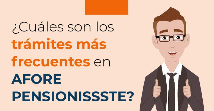 Blog: Trámites PENSIONISSSTE