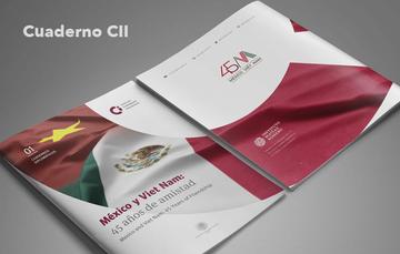 """Cuaderno Diplomático """"México y Viet Nam: 45 años de amistad"""""""