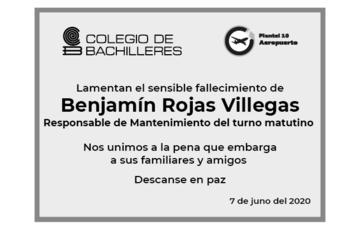 Lamentamos el sensible fallecimiento de Benjamín Rojas Villegas