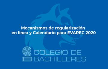 Mecanismos de regularización en línea y Calendario para EVAREC 2020
