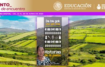 Ofrece INEA los Fascículos Literarios  Historias de mi Pueblo
