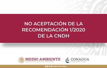 No Aceptación de la recomendación 1/2020 de la CNDH.