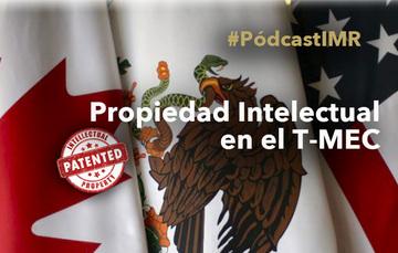 """Programa de radio """"Propiedad Intelectual en el T-MEC"""""""