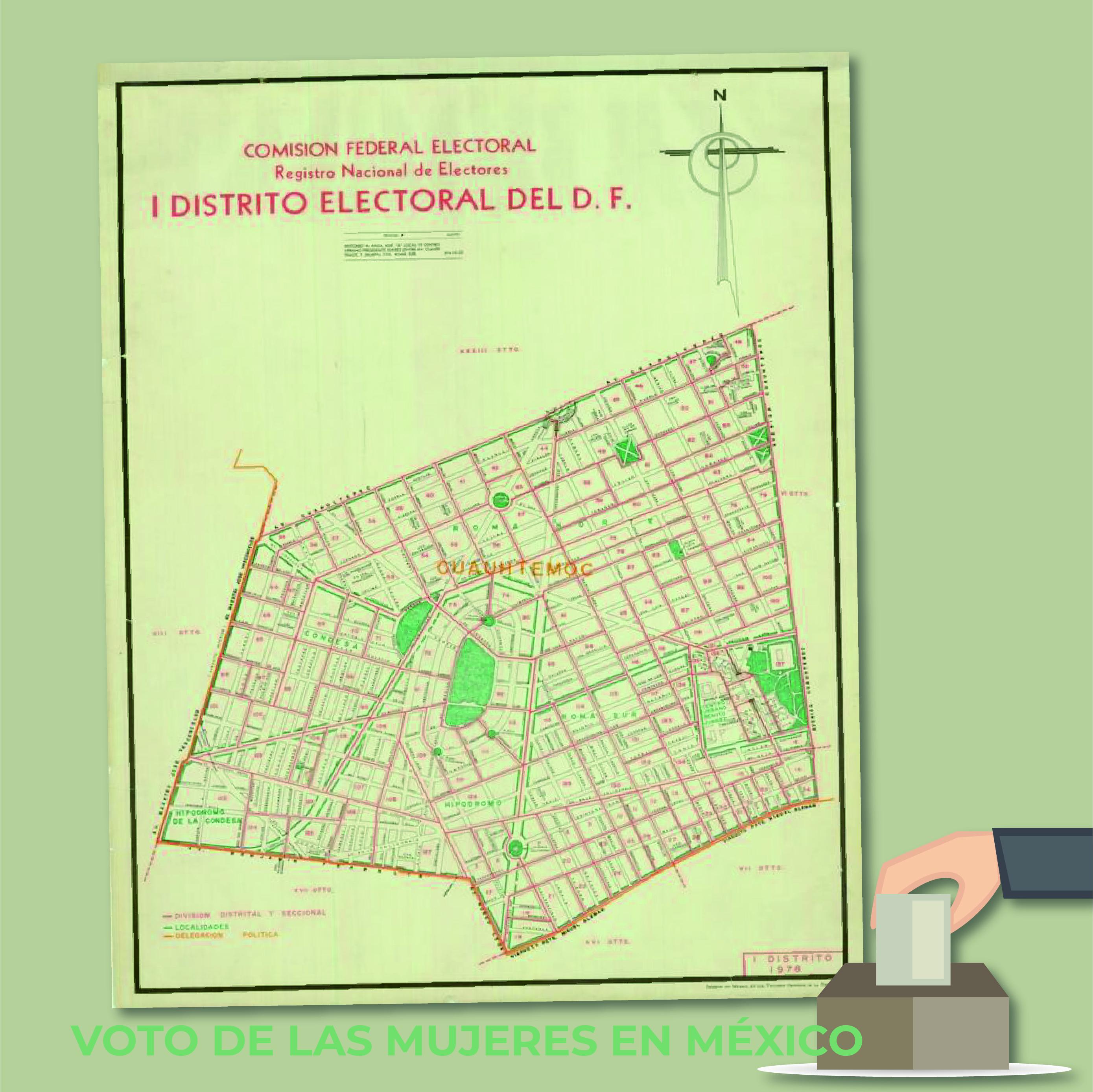 """Para conmemorar esta fecha, la Mapoteca presenta el plano: """"Distrito electoral del Distrito Federal 1"""", elaborado en 1978."""