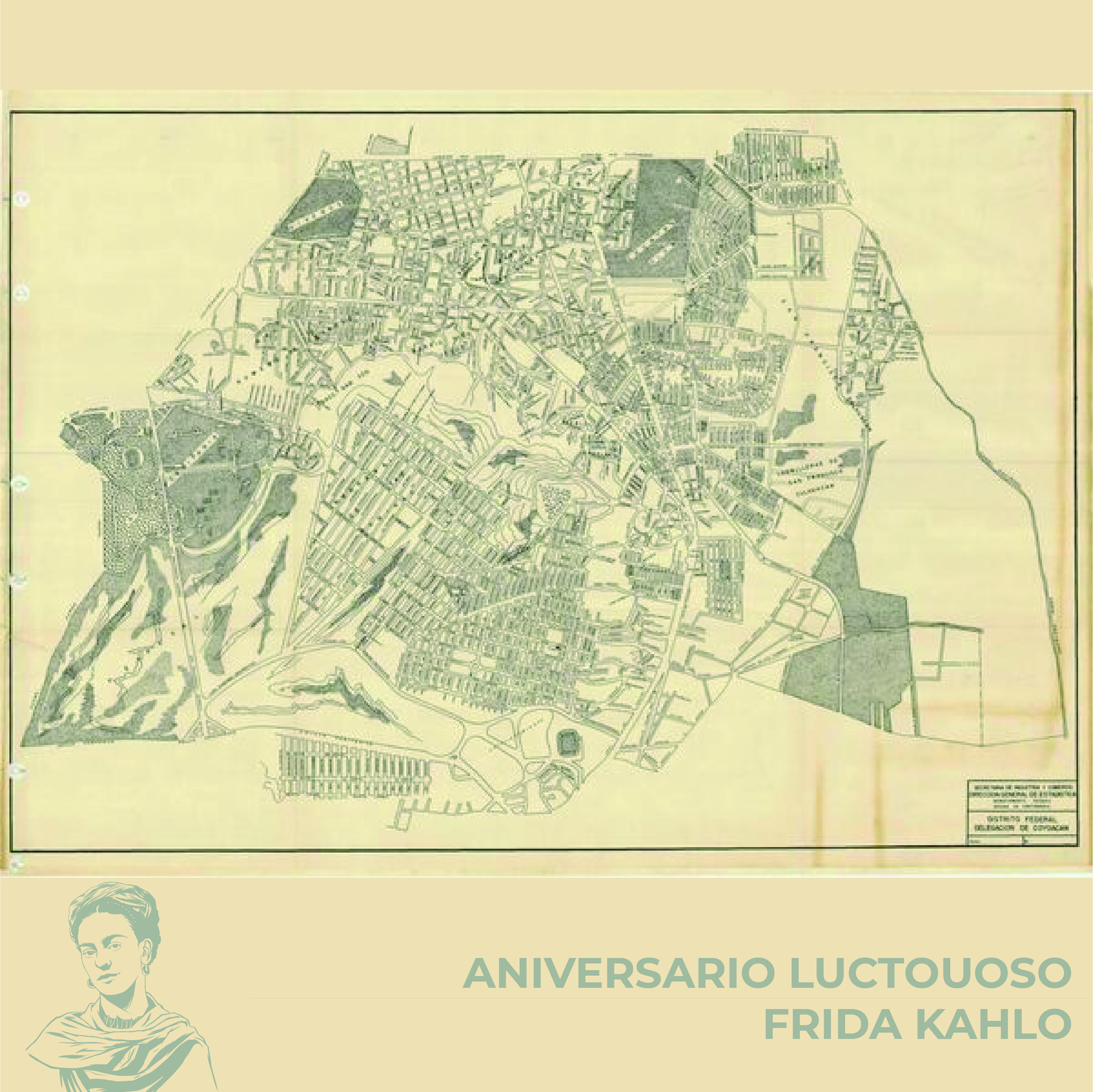 """Para conmemorar esta fecha, la Mapoteca presenta un plano: """"Delegación Coyoacán"""", lugar donde vivió la artista."""